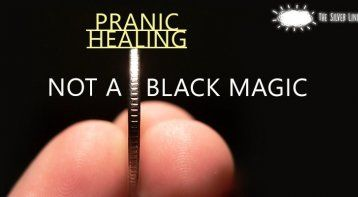 Pranic Healing Is Not Black Magic life positive