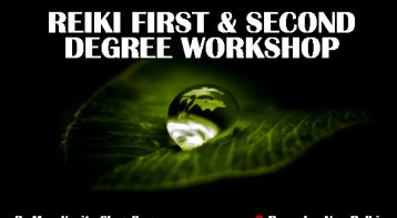 Reiki First Degree & Second Degree Workshop: Join the magic