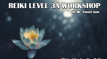Reiki Level 3A workshop: Are you the chosen one?
