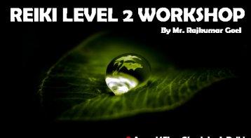 Reiki Level 2 Workshop: For higher healing & happiness