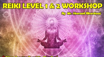 Reiki Level 1 & 2 Workshop Attunement for deep healing