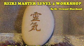 Reiki Master Level 4 Workshop: Get the highest attunement