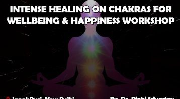 7 Days Intense Healing on Chakras  for wellbeing & happiness