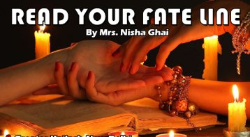 Read your Fate Line with renowned palmist Nisha Ghai