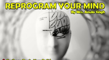 Reprogram your mind and move mountains