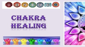 Chakra Healing Workshop: Get the Wheels of Energy Rolling!