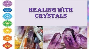 Healing With Crystals: For A Magical Journey Of Life