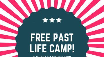 Past Life & Money Manifestation Camp