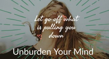 unburden your mind