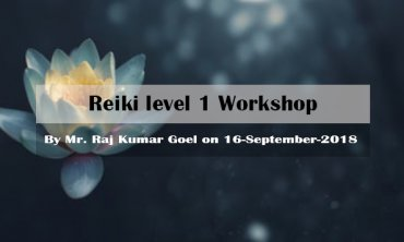 Reiki level 1 Workshop | New Delhi | Life Positive