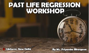 Past Life Regression Workshop | New Delhi | Life Positive