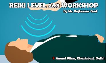 Reiki healing workshop: Level 2 & 3|New Delhi|Life Positive