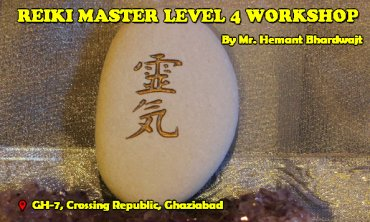 Reiki Master Level 4 Workshop | Ghaziabad | Life Positive