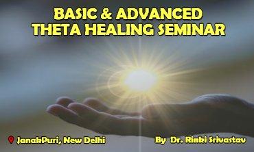 basic and advanced theta healing seminar rinki srivastav
