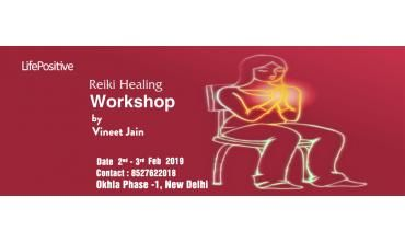 Reiki healing workshop | New Delhi | Life Positive