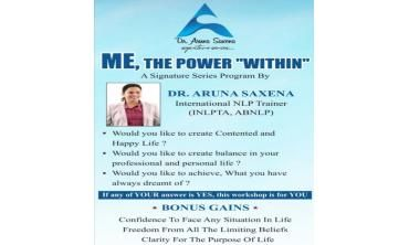 Me The Power Within Workshop by Aruna Saxena