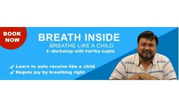 Breath Inside|E-workshop by Partha Gupta|Life Positive