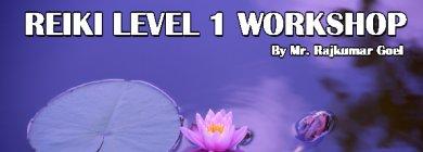 Reiki level one workshop   New Delhi   Life Positive