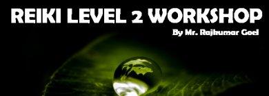 Reiki level 2 workshop   New Delhi   Life Positive