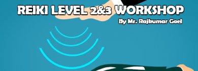 Reiki healing workshop: Level 2 & 3 New Delhi Life Positive