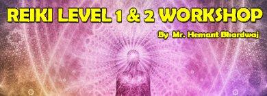 Reiki Level 1&2 Workshop Attunement|Ghaziabad|Life Positive