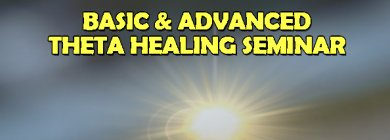 Basic+Advanced Theta Healing Seminar|New Delhi|Life Positive