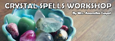 Crystal Spells workshop | New Delhi | Life Positive