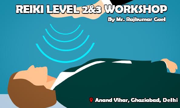 Reiki healing workshop: Level 2 & 3 - For aspiring healers