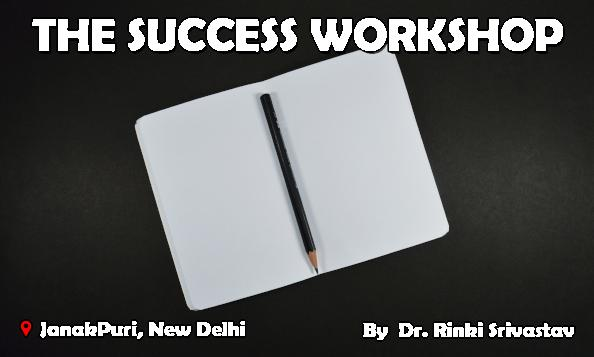 The Success Workshop - You are born to win in this life