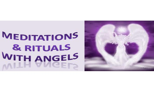 Join This Unique Meditation and Rituals with Angels