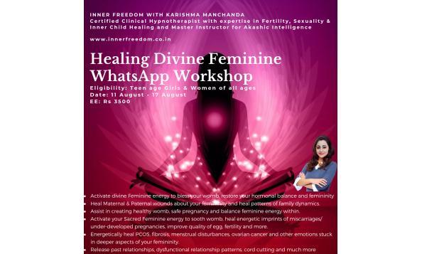 Whatsapp Workshop for Healing the Divine Feminine Within